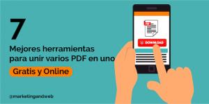 Los 7 Mejores Programas para juntar PDF Gratis y Online en 2020