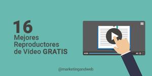 16 Mejores Reproductores de vídeo para Windows 10, Android y iOS para descargar Gratis