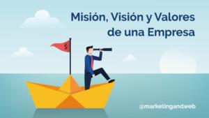 Como definir la mision y la vision de una empresa