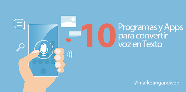10 Programas Gratuitos Para Convertir Voz En Texto Windows Mac Y Apps