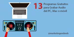 13 Mejores Programas gratuitos para grabar audio en PC y Mac