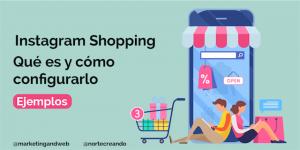 Cómo activar Instagram Shopping paso a paso [Ejemplos]