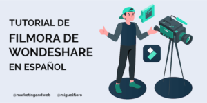 Tutorial de Filmora de Wondeshare
